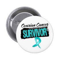 Cool Ovarian Cancer Survivor Button