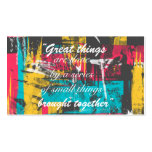 """Cool paint strokes famous quote """"Great things Business Card"""