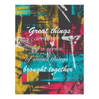 """Cool paint strokes famous quote """"Great things Poster"""