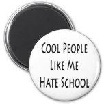 Cool People Like Me Hate School Fridge Magnets