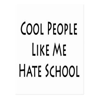 Cool People Like Me Hate School Postcards