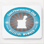 Cool Pharmacists Club Mouse Pad