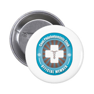 Cool Phlebotomists Club Pinback Button