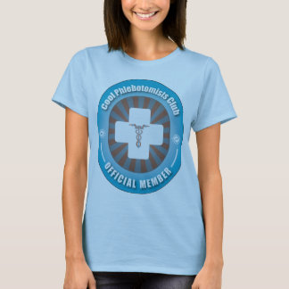 Cool Phlebotomists Club T-Shirt