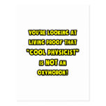 Cool Physicist Is NOT an Oxymoron Postcards