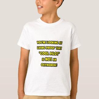 Cool Pilot Is NOT an Oxymoron T-Shirt