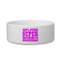 Cool Pink Gifts 4 Bridesmaids : Super Bridesmaid Bowl