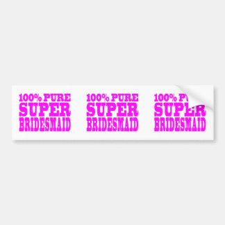 Cool Pink Gifts 4 Bridesmaids : Super Bridesmaid Bumper Sticker
