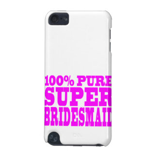 Cool Pink Gifts 4 Bridesmaids : Super Bridesmaid iPod Touch 5G Case