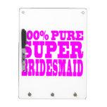 Cool Pink Gifts 4 Bridesmaids : Super Bridesmaid Dry Erase Board