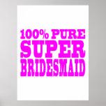 Cool Pink Gifts 4 Bridesmaids : Super Bridesmaid Poster