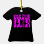 Cool Pink Gifts 4 Doctors : Worlds Coolest Doctor Ornament