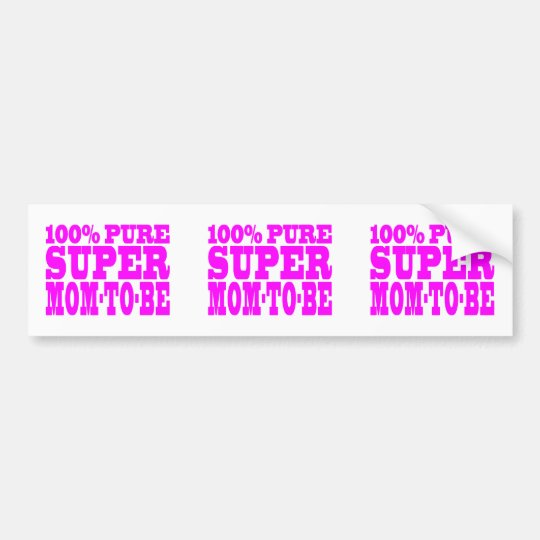 Cool Pink Gifts 4 Moms to Be : Super Mom to Be Bumper Sticker