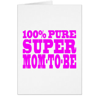 Cool Pink Gifts 4 Moms to Be : Super Mom to Be Card