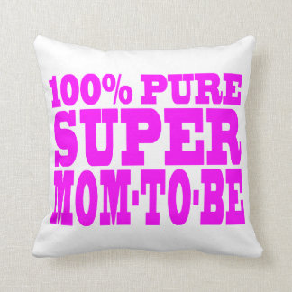 Cool Pink Gifts 4 Moms to Be : Super Mom to Be Pillows