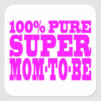 Cool Pink Gifts 4 Moms to Be : Super Mom to Be Square Sticker