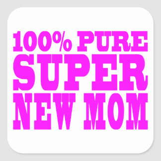 Cool Pink Gifts 4 New Moms : Super New Mom Square Sticker