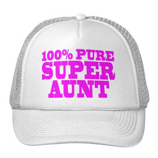 Cool Pink Gifts for Aunts : 100% Pure Super Aunt Trucker Hat