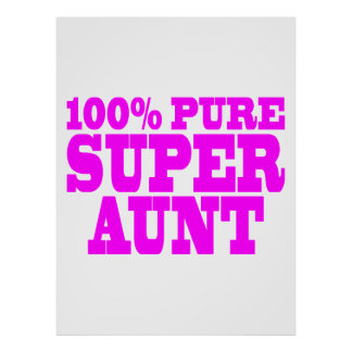 Cool Pink Gifts for Aunts : 100% Pure Super Aunt Print