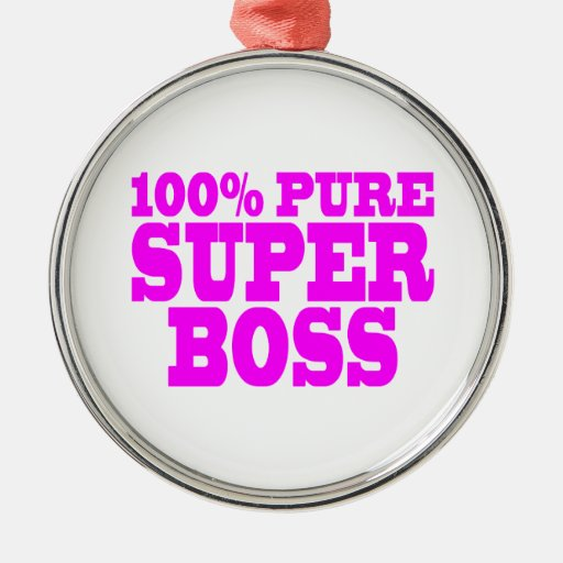 Cool Pink Gifts for Bosses : 100% Pure Super Boss Christmas Ornaments