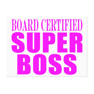 Cool Pink Gifts for Bosses : Super Boss Gallery Wrapped Canvas