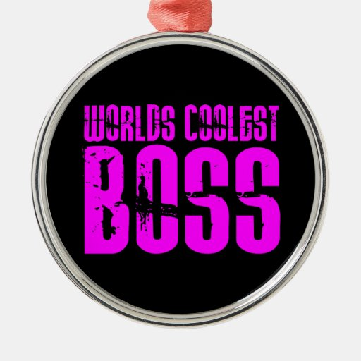 Cool Pink Gifts for Bosses : Worlds Coolest Boss Christmas Tree Ornaments