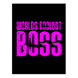 Cool Pink Gifts for Bosses : Worlds Coolest Boss Postcard