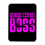 Cool Pink Gifts for Bosses : Worlds Coolest Boss Flexible Magnet