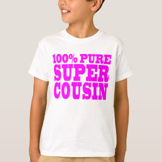Cool Pink Gifts for Cousins : Super Cousin T-Shirt