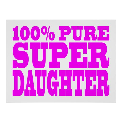 Cool Pink Gifts for Daughters : Super Daughter Poster