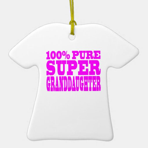 Cool Pink Granddaughters Super Granddaughter Ornaments