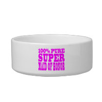 Cool Pink Maids of Honor : Super Maid of Honor Bowl