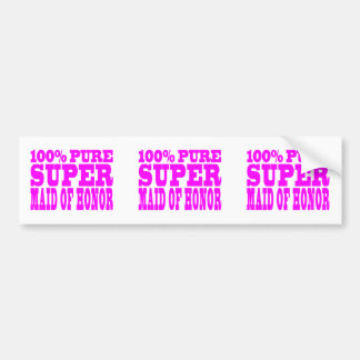 Cool Pink Maids of Honor : Super Maid of Honor Bumper Stickers