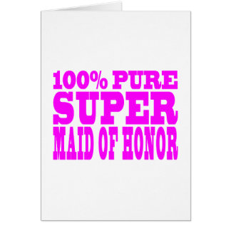 Cool Pink Maids of Honor : Super Maid of Honor Card