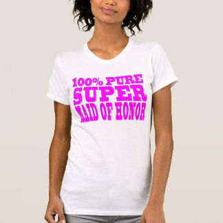 Cool Pink Maids of Honor Super Maid of Honor T-shirts