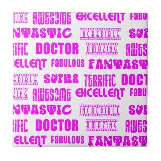 Cool pink modern design 4 doctors positive words tile for Design positive tile