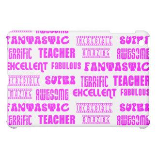 Cool Pink Modern Design 4 Teachers  Positive Words iPad Mini Cases