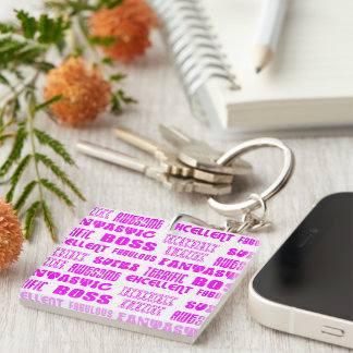 Cool Pink Modern Design for Bosses  Positive Words Acrylic Keychain