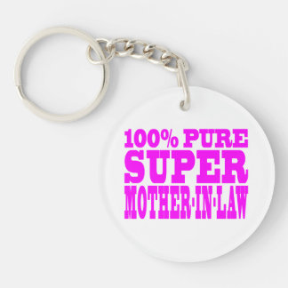 Cool Pink Mothers in Law : Super Mother in Law Key Chains