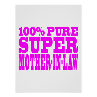 Cool Pink Mothers in Law Super Mother in Law Posters