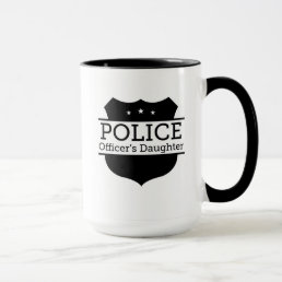 Cool Police Daughter - Police Officer's Daughter Mug