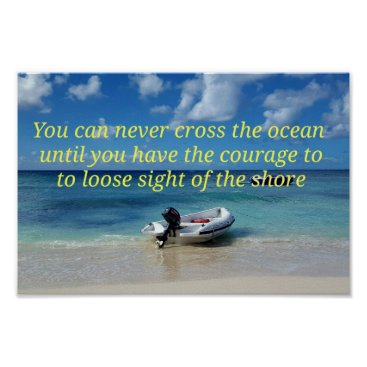 Beach Themed Cool Pretty Beach Landscape Courageous Quote Poster