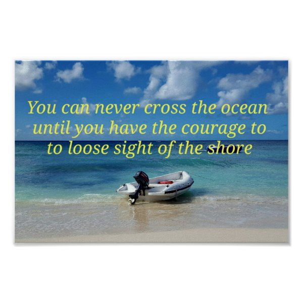 Cool Pretty Beach Landscape Courageous Quote Poster