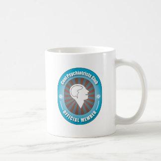 Cool Psychiatrists Club Classic White Coffee Mug