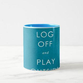cool quote log off & play outside Two-Tone coffee mug