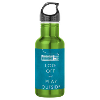 cool quote log off & play outside water bottle