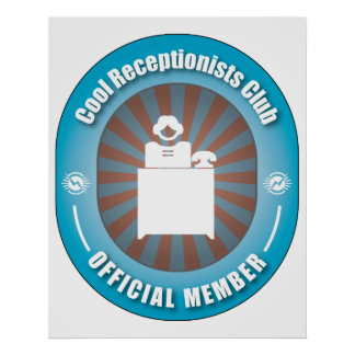 Cool Receptionists Club Posters