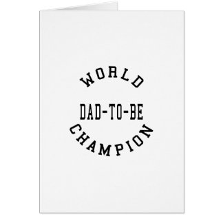 Cool Retro Dads to Be : World Champion Dad to Be Card