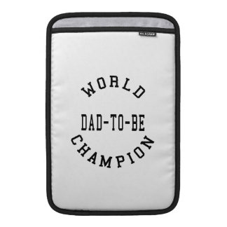 Cool Retro Dads to Be World Champion Dad to Be Sleeves For MacBook Air