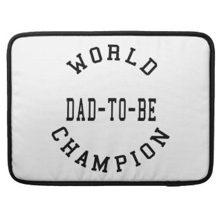 Cool Retro Dads to Be World Champion Dad to Be MacBook Pro Sleeves